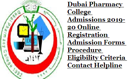 Dubai Pharmacy College Admissions 2019-20