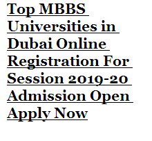 Top Dubai MBBS Universities Admission 2019-20